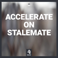 image Accelerate On Stalemate