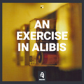 image An Exercise In Alibis