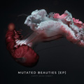 image Mutated Beauties EP